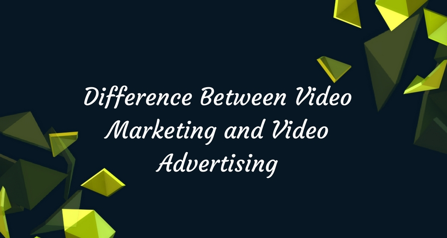 Difference-between-Video-Marketing-and-Video-Advertising